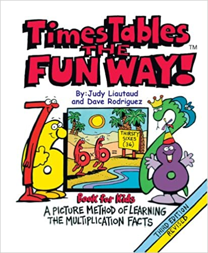 Times Tables the Fun Way Book for Kids: A Picture and Story Method of Learning Multiplication