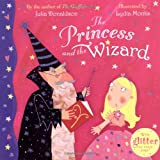 Cover of The Princess and the Wizard by Julia Donaldson 1405090766