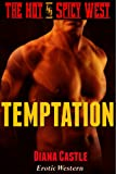 img - for Temptation (Western Erotic Romance) (The Hot and Spicy West) book / textbook / text book