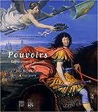 echange, troc Guy Lobrichon, Collectif - Pouvoirs : Représenter le pouvoir en France du Moyen Age à nos jours