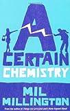 Mil Millington A Certain Chemistry