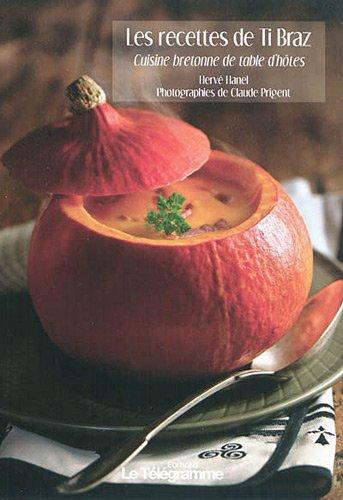 T l charger recettes de ti braz cuisine bretonne de table - Telecharger recette de cuisine algerienne pdf ...