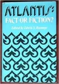 Atlantis: Fact or Fiction?: John V. Luce, S. Casey