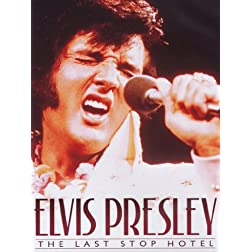 Elvis Presley: The Last Stop Hotel