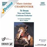 Charpentier: Te Deum / Mass / Canticum Zachariae