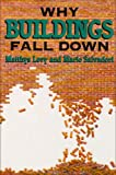 Why Buildings Fall Down: How Structures Fail (0393033562) by Matthys Levy