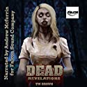 DEAD: Revelations: DEAD, Book 2 Audiobook by TW Brown Narrated by Andrew McFerrin