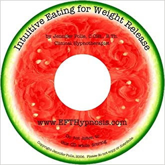 Intuitive Eating for Weight Release: Hypnosis/Meditation CD