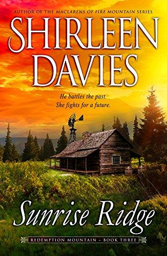 Sunrise Ridge (Redemption Mountain Historical Western Romance Book 3) PDF