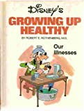 Disney's Growing Up Healthy: Our Illnesses