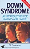 img - for Down Syndrome: An Introduction for Parents and Carers (Human Horizons) book / textbook / text book