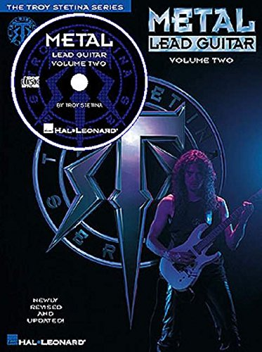 Metal Lead Guitar: 2 (The Troy Stetina Series)