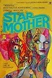 Starmother (0425064670) by Van Scyoc, Sydney J.
