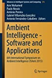 img - for Ambient Intelligence - Software and Applications: 6th International Symposium on Ambient Intelligence (ISAmI 2015) (Advances in Intelligent Systems and Computing) book / textbook / text book