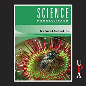 Natural Selection: Science Foundations | [J. Phil Gibson, Terri R. Gibson]