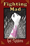 img - for Fighting Mad book / textbook / text book