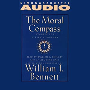 The Moral Compass: An Audio Library of Stories for a Life's Journey, Volume 1 | [William J. Bennett, Richard Thomas]