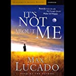 It's Not About Me | Max Lucado
