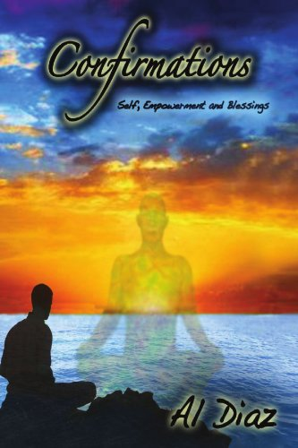 Confirmations: Self, Empowerment and Blessings