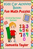 Kids Car Activity Book - Fun Math Puzzles: Ending Backseat Battles!