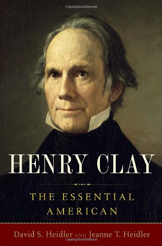 Henry Clay The Essential American140006788X
