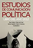 img - for Estudios de comunicaci n pol tica book / textbook / text book