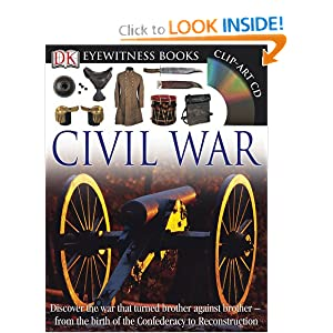 Eyewitness Civil War (DK Eyewitness Books) by