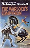 The Warlock's Companion (0441873413) by Stasheff, Christopher