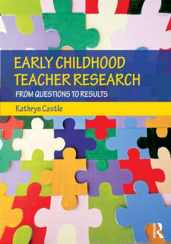 Early Childhood Teacher Research: From Questions To Results front-771785