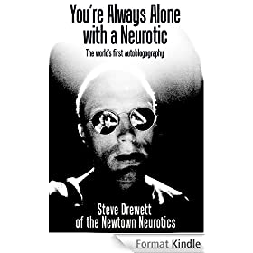 You're Always Alone with a Neurotic! (English Edition)