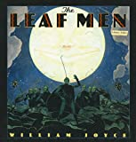 The Leaf Men and the Brave Good Bugs (Laura Geringer Books (Prebound))