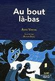 """Afficher """"Au bout là-bas"""""""