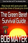 The Green Beret Survival Guide (The G...