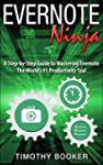 Evernote Ninja: A Step-by-Step Guide...