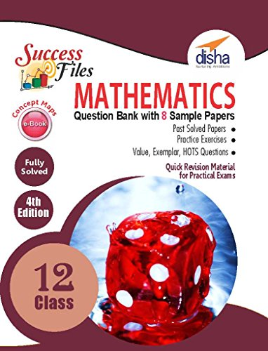 CBSE Class 12 Mathematics Success Files - Concept Maps, Question Bank & 8 Sample Papers