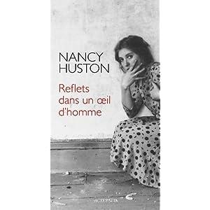 Reflets dans un oeil d'homme - Nancy Huston dans Littérature 51moTOf89cL._SL500_AA300_