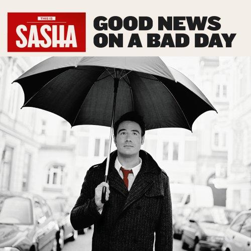 Sasha - Good News on a Bad Day - Zortam Music