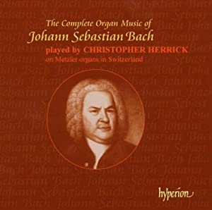 The Complete Organ Music of Johann Sebastian Bach
