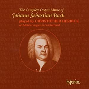 The Complete Organ Music of Johann Sebastian Bach