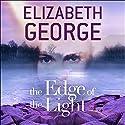 The Edge of the Light: The Edge of Nowhere Series, Book 4 Hörbuch von Elizabeth George Gesprochen von: Erin Hunter