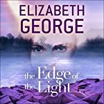 The Edge of the Light: The Edge of Nowhere Series, Book 4 | Elizabeth George
