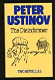 Disinformer, Two Novellas (0385252242) by Peter Ustinov