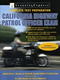 California Highway Patrol Officer Exam (California Highway Patrol Officer Exam (Learning Express))