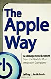 The Apple Way by Jeffrey L. Cruikshank