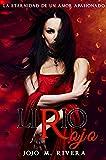 #3: Lirio Rojo