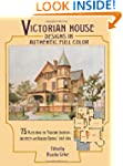 Victorian House Designs in Authentic...