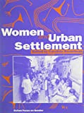 img - for Women and Urban Settlement (Oxfam Focus on Gender Series) book / textbook / text book