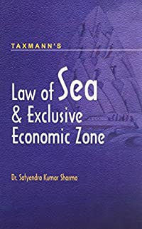 Law of Sea & Exclusive Economic Zone: Satyendra Kumar Sharma