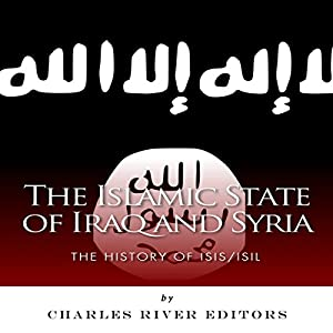 The Islamic State of Iraq and Syria Audiobook