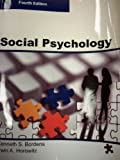 img - for SOCIAL PSYCHOLOGY, Fourth Edition (Paperback) book / textbook / text book